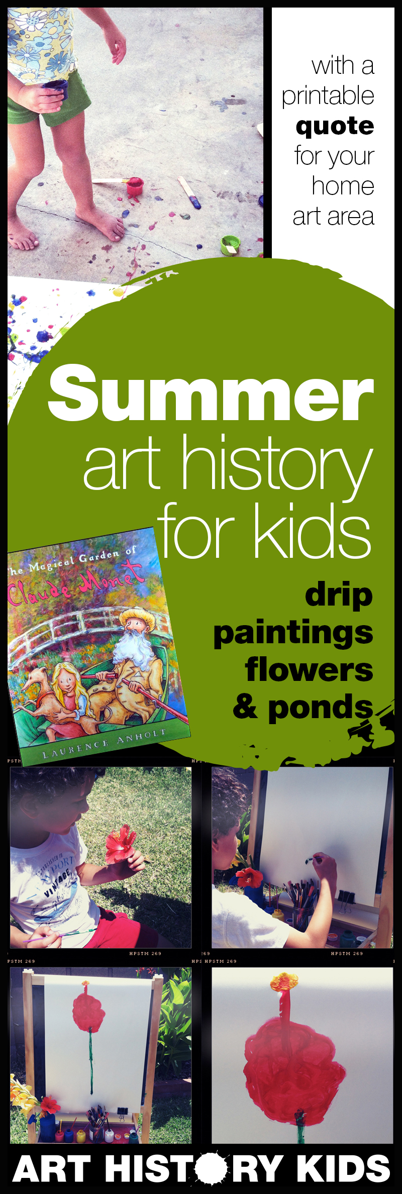 Fill your summer with fun art history projects that your kids will LOVE! Try drip painting, explore a water garden, and take a closer look at some flowers!