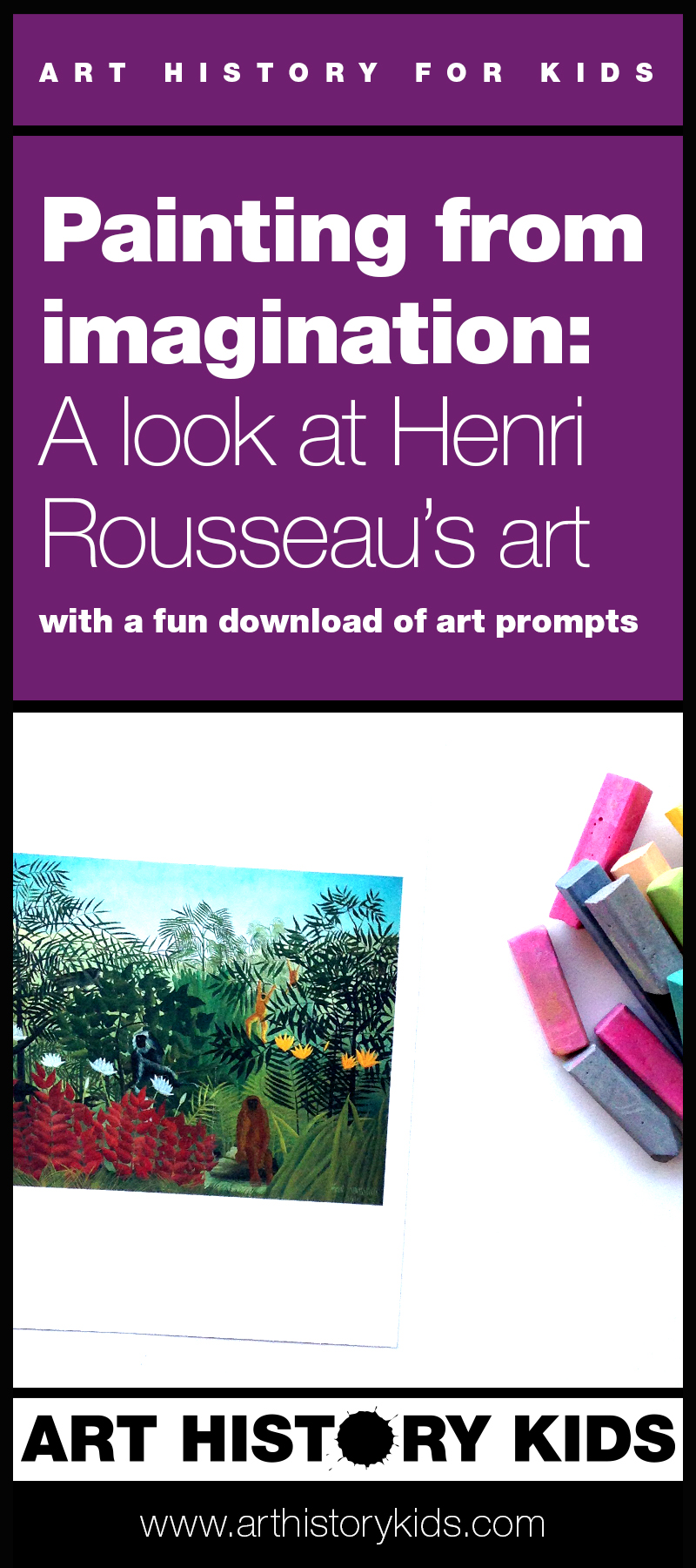 Take an imaginary trip to the tropics, and then paint your adventure! Study Henri Rousseau with your kids, and learn about creative visualization in art!