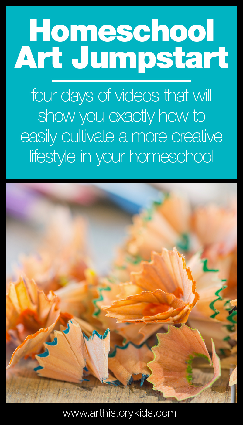 Homeschool Art Jumpstart four days of videos that will show you exactly how to easily cultivate a more creative lifestyle in your homeschool