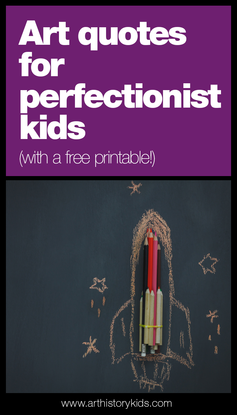 Art quotes for perfectionist kids. Using open ended art to encourage exploration.