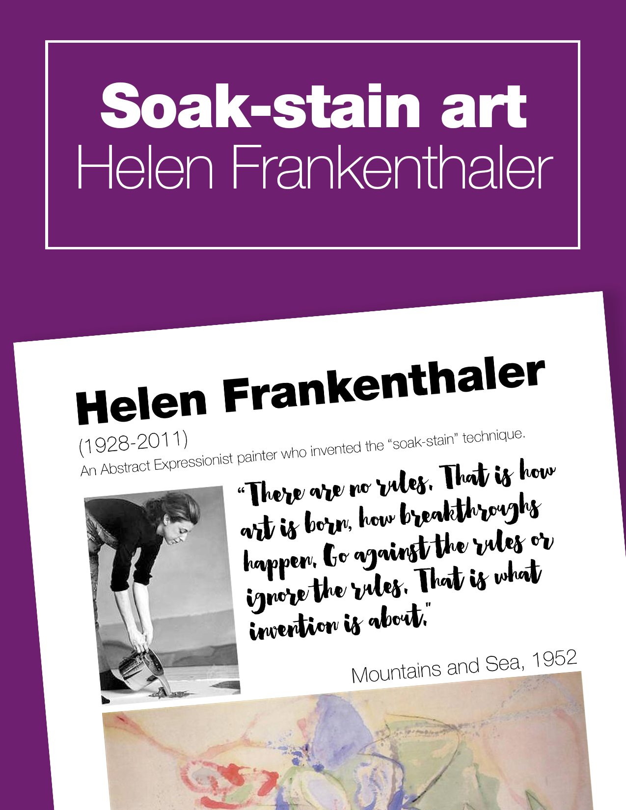 Famous artists for kids. Learn about Helen Frankenthaler, and try out her soak-stain painting technique with your kids.