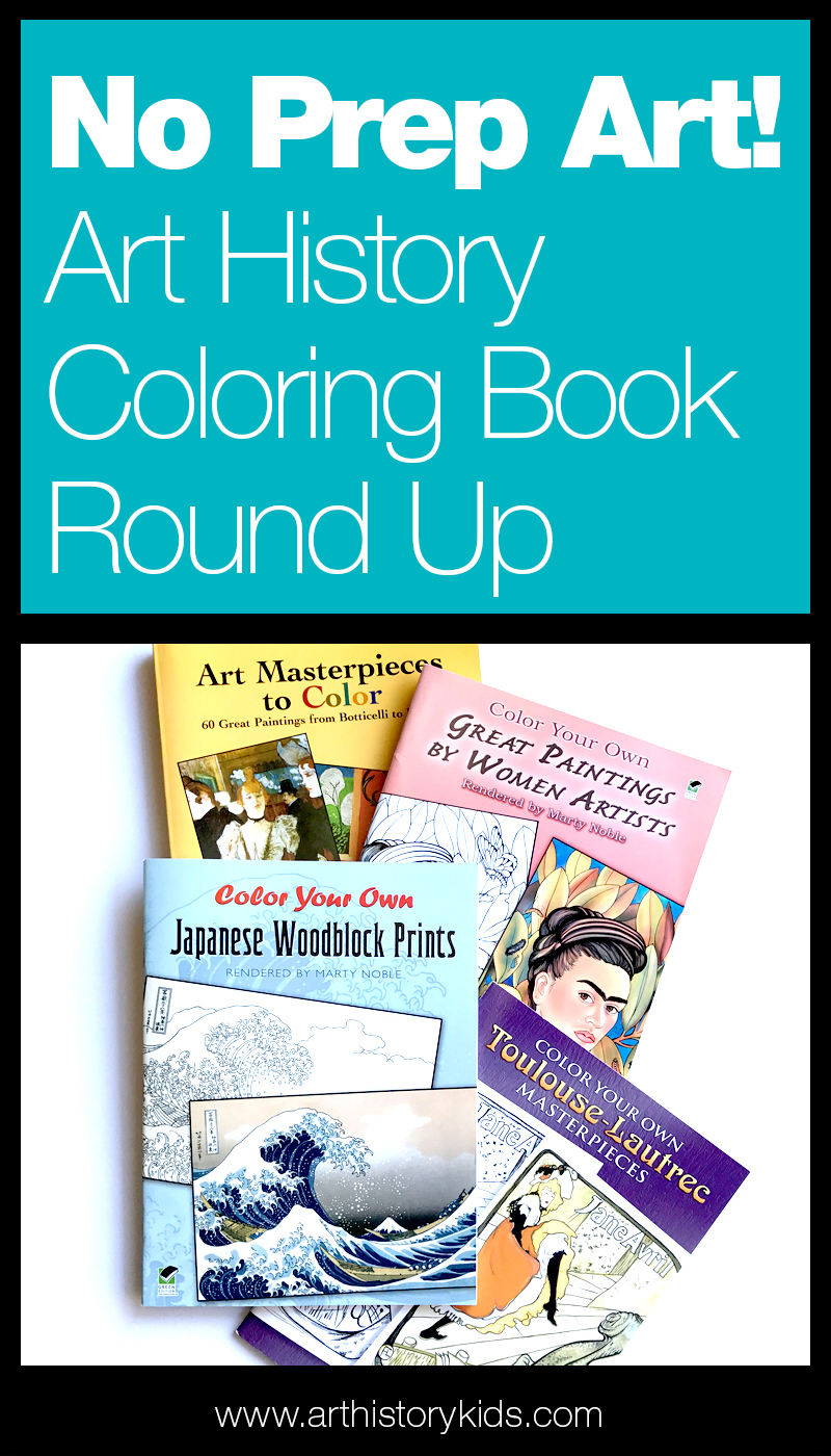No prep art history lesson plans... art history coloring books kids will learn from and love.