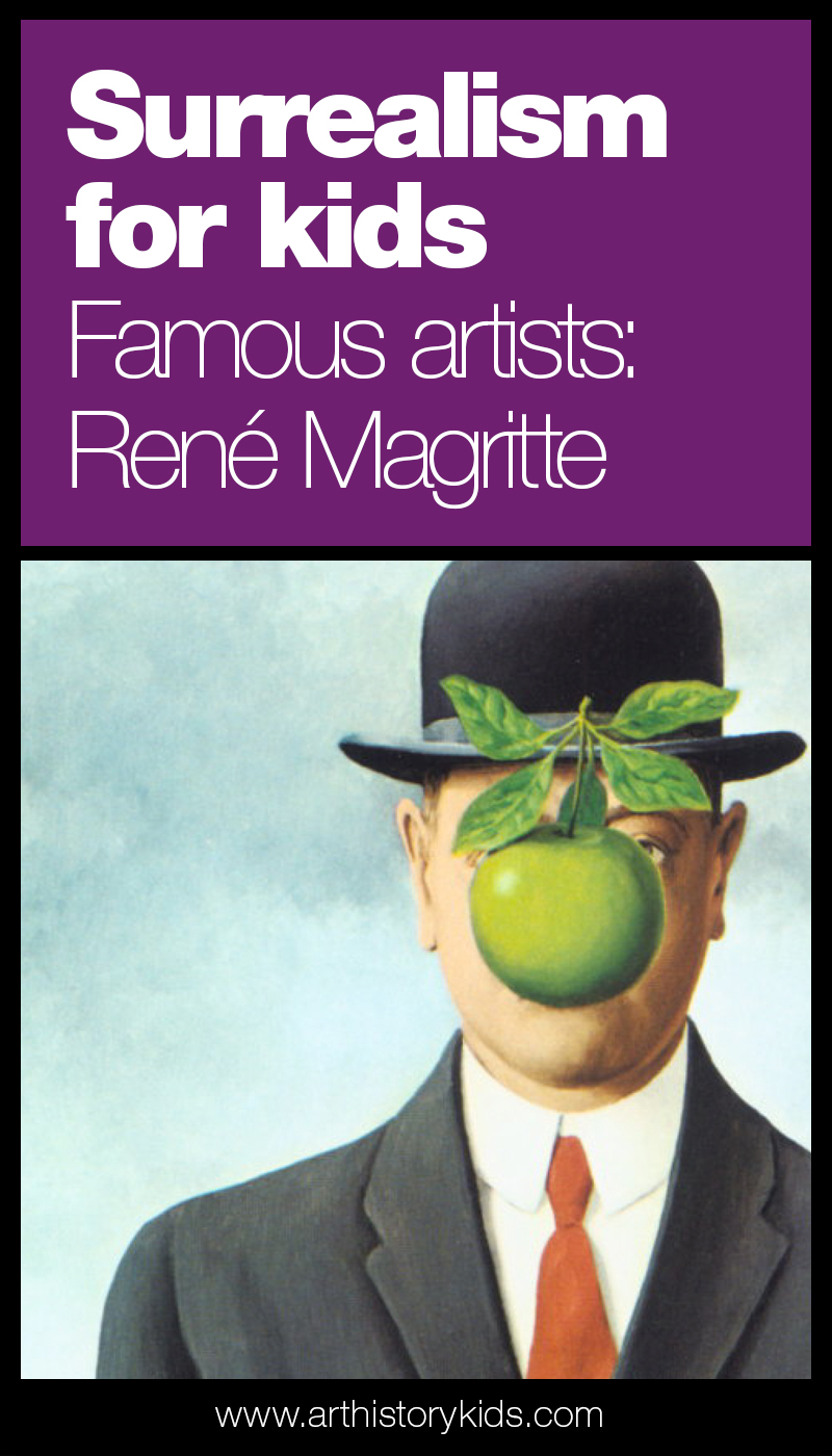 Rene Magritte Art lesson for kids- famous artists and surrealism for kids