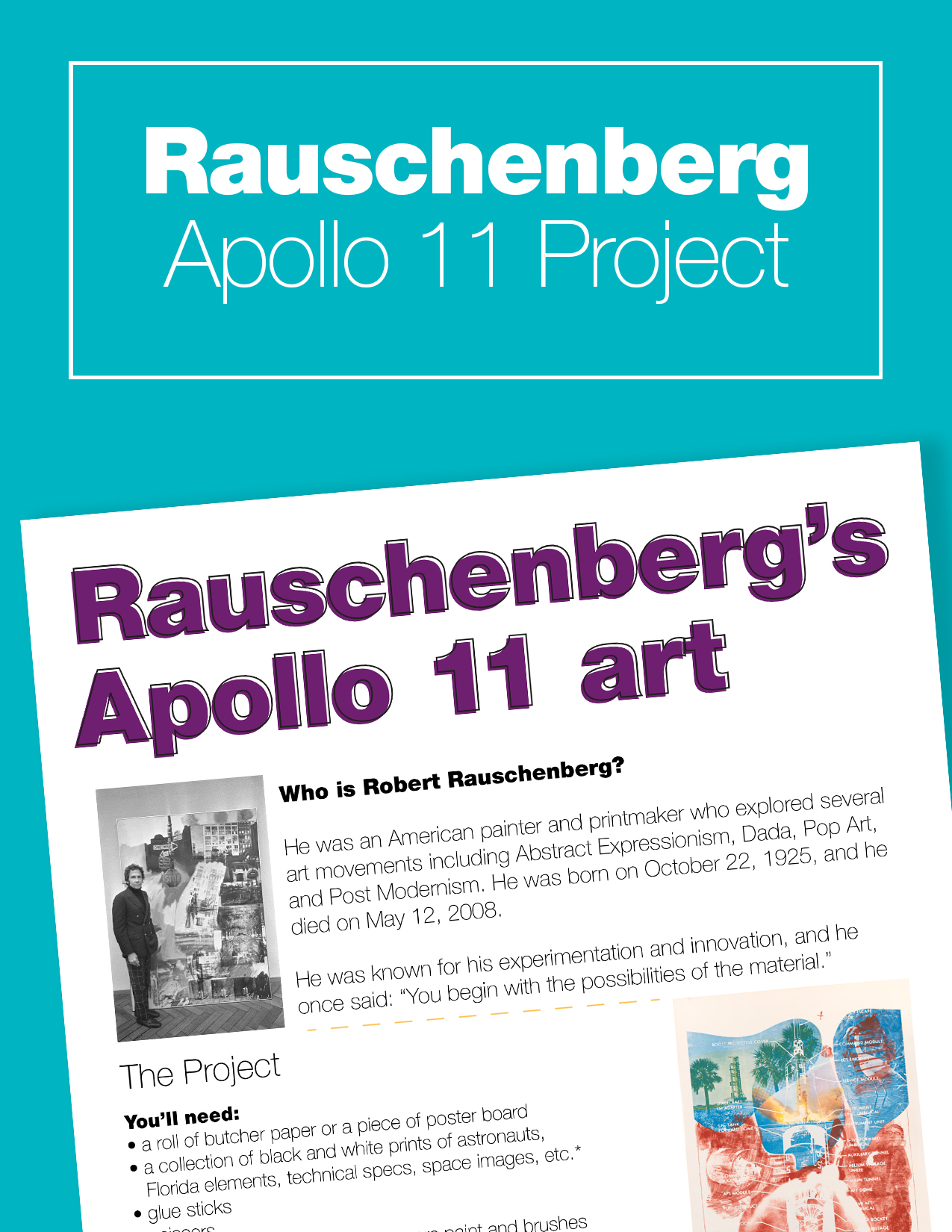 Apollo 11 Moon Landing Art Activity Inspired by the art of Robert Rauschenberg
