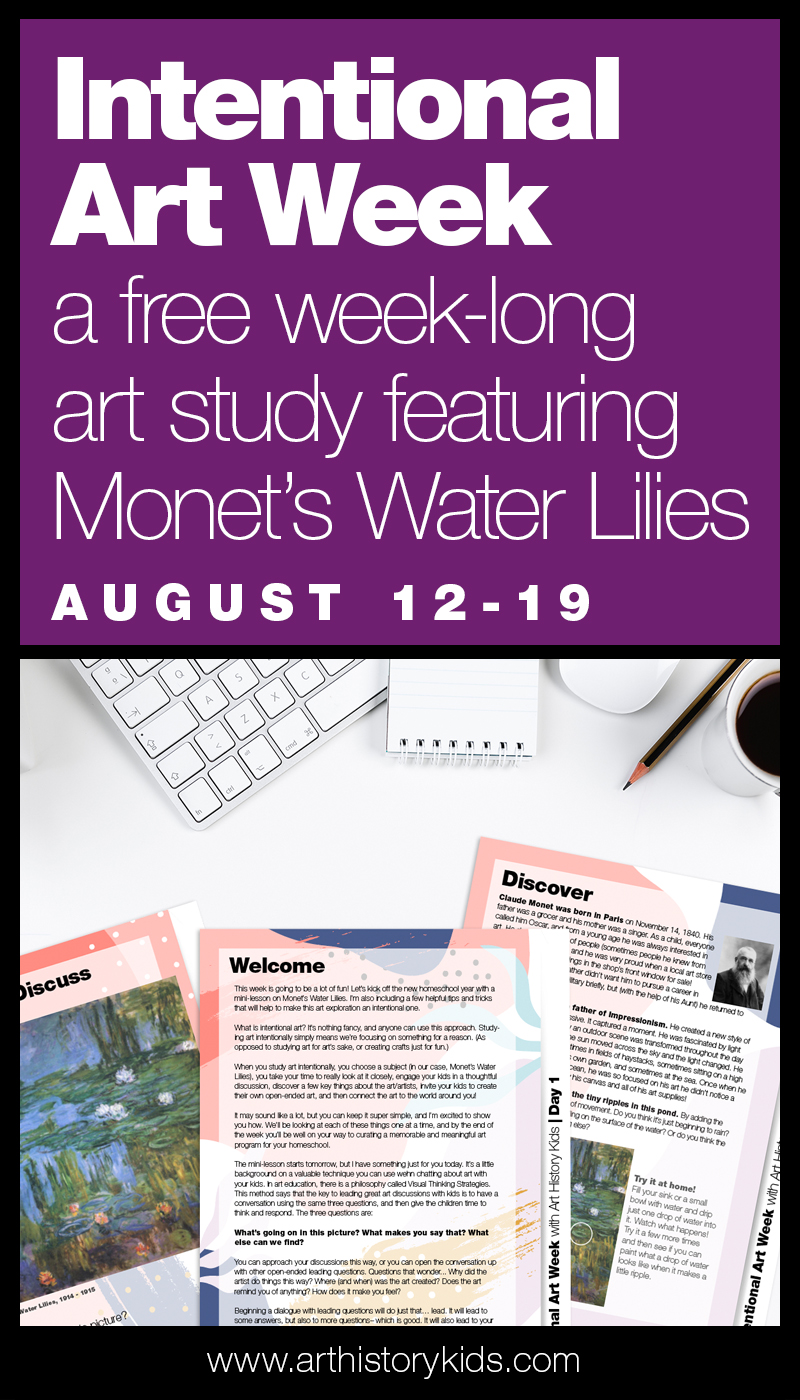 Get to know Claude Monet and his Water Lilies painting with this fun (free) week-long workshop!