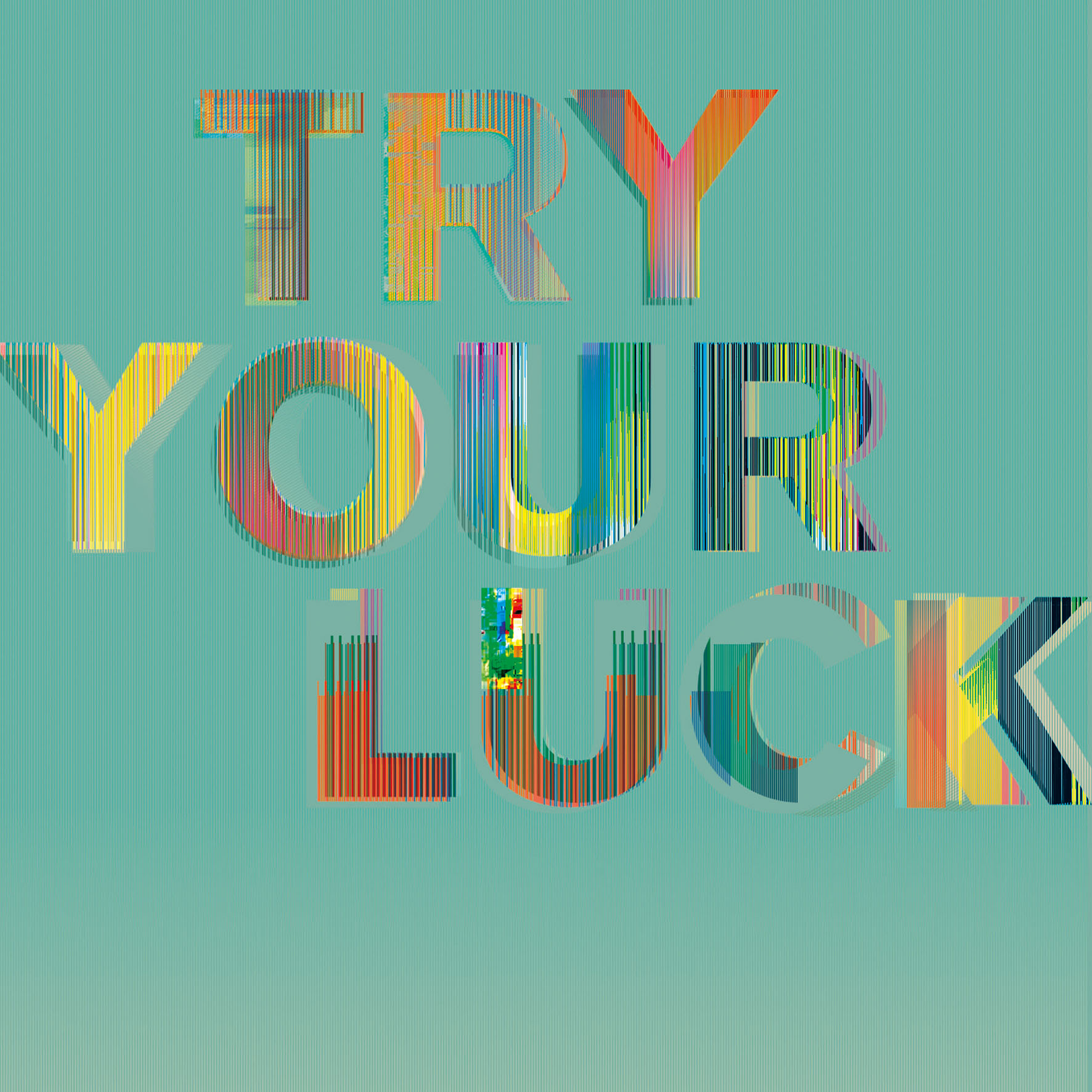 Camberwell Pixel Press, Try Your Luck -