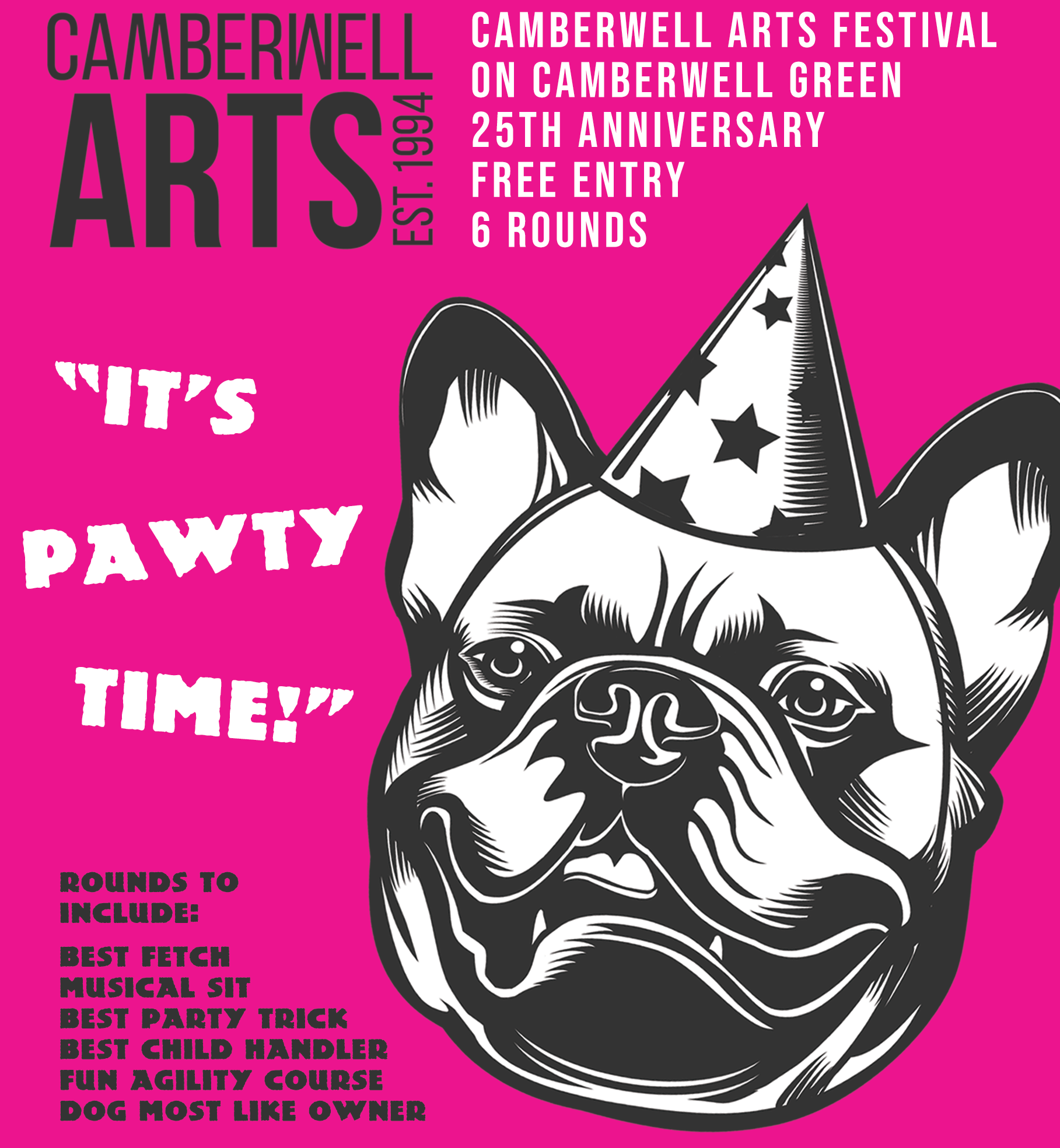 Dog Show - 14.00 - 14.30Camberwell Green, SE5 7AFWe're looking for Camberwell's best party animals! From party tricks to musical sits, rosettes will be awarded in a range of categories.FREE - registration from 13.30
