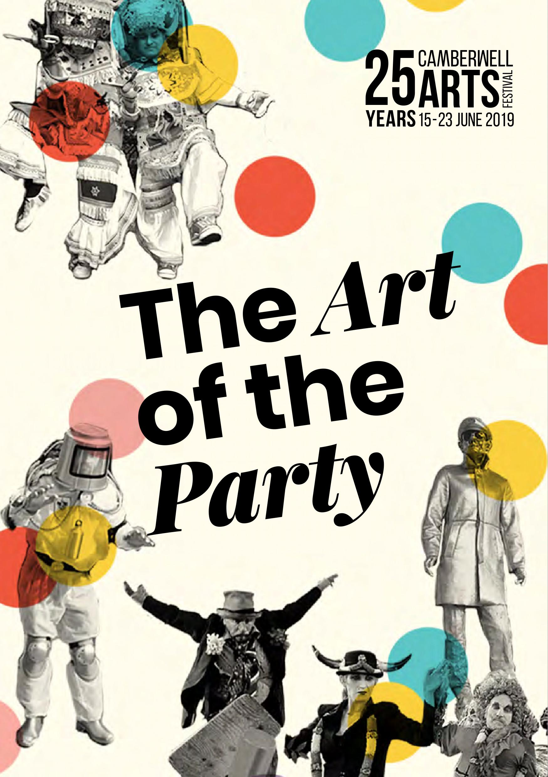 2019 Summer - Camberwell Arts Festival 2019 - The Art of the Party