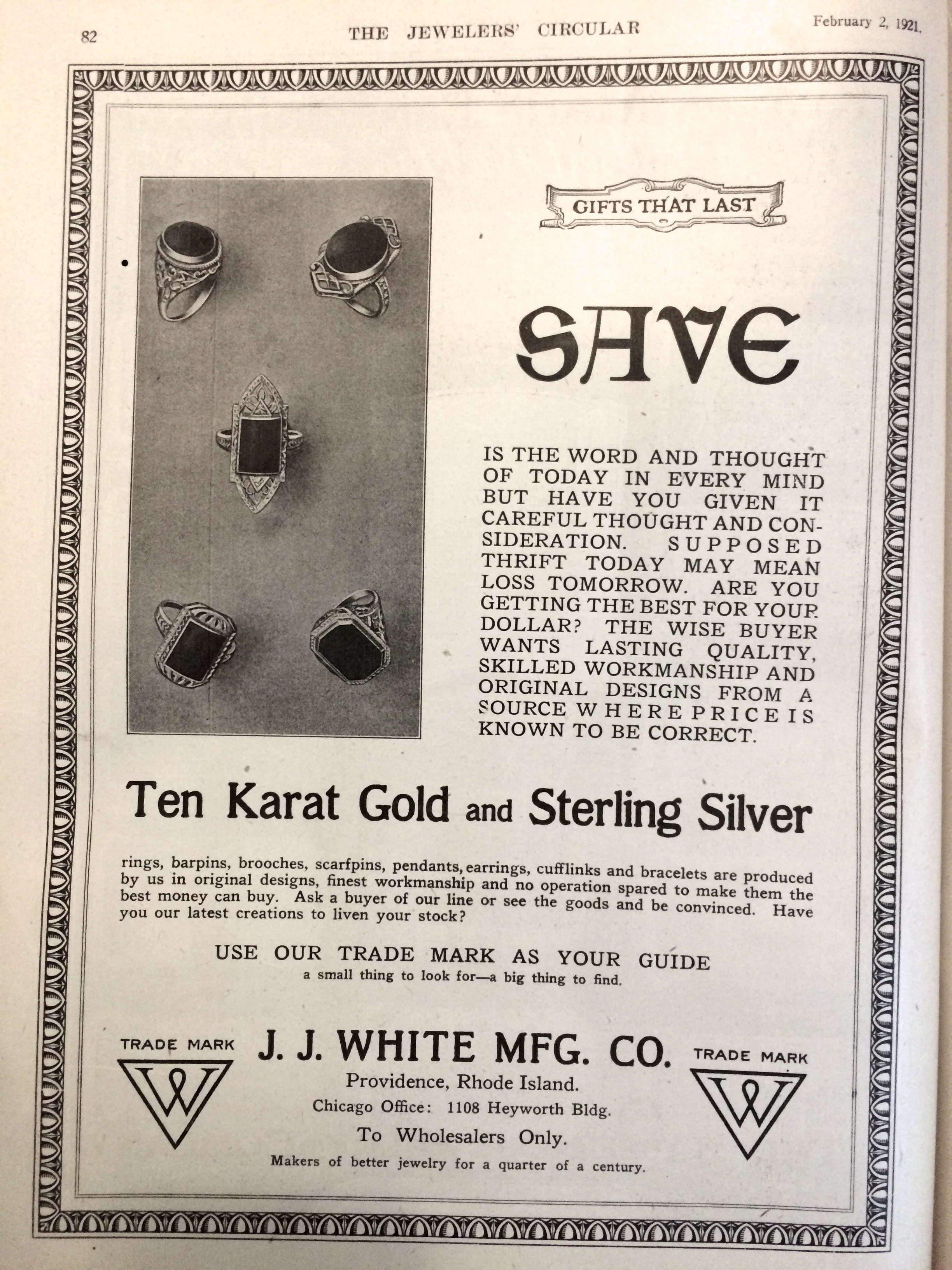 """Use our trade mark as your guide. A small thing to look for -- a big thing to find."" J.J. White Mfg Co. 1921 Advertisement."