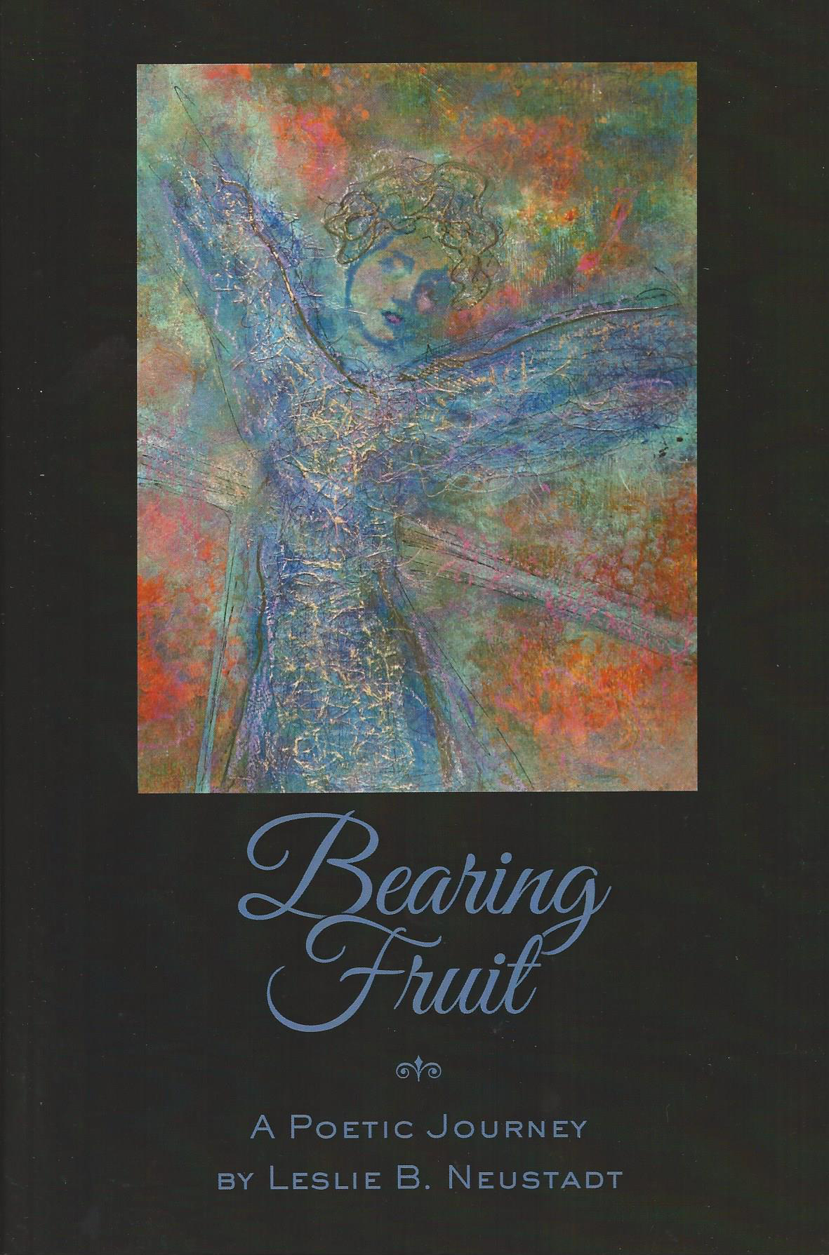 "AUTHOR  ""The close encounter with the shimmering soul of poet and visual artist Leslie Neustadt will leave each fortunate reader with the taste of honey soaked challah in their mouths…""  MORE"