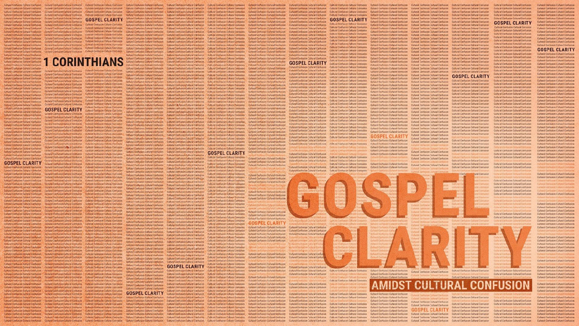 1Corinthians—GospelClarity 1920x1080.jpg