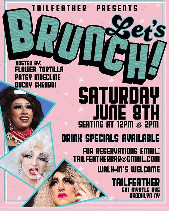 This Saturday!! Drag Brunch with @theflowertortilla @miss_patsy69 and @ducky_sheaboi The 12pm seating is family friendly!! The 2pm show is not 🙈🙊🍷