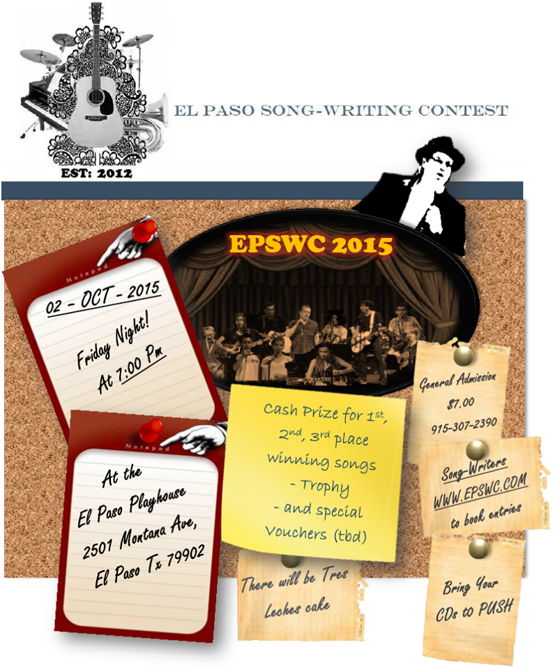 The El Paso Songwriting Competition will be held at 7:00 p.m. Friday, October 2nd at the El Paso Playhouse.