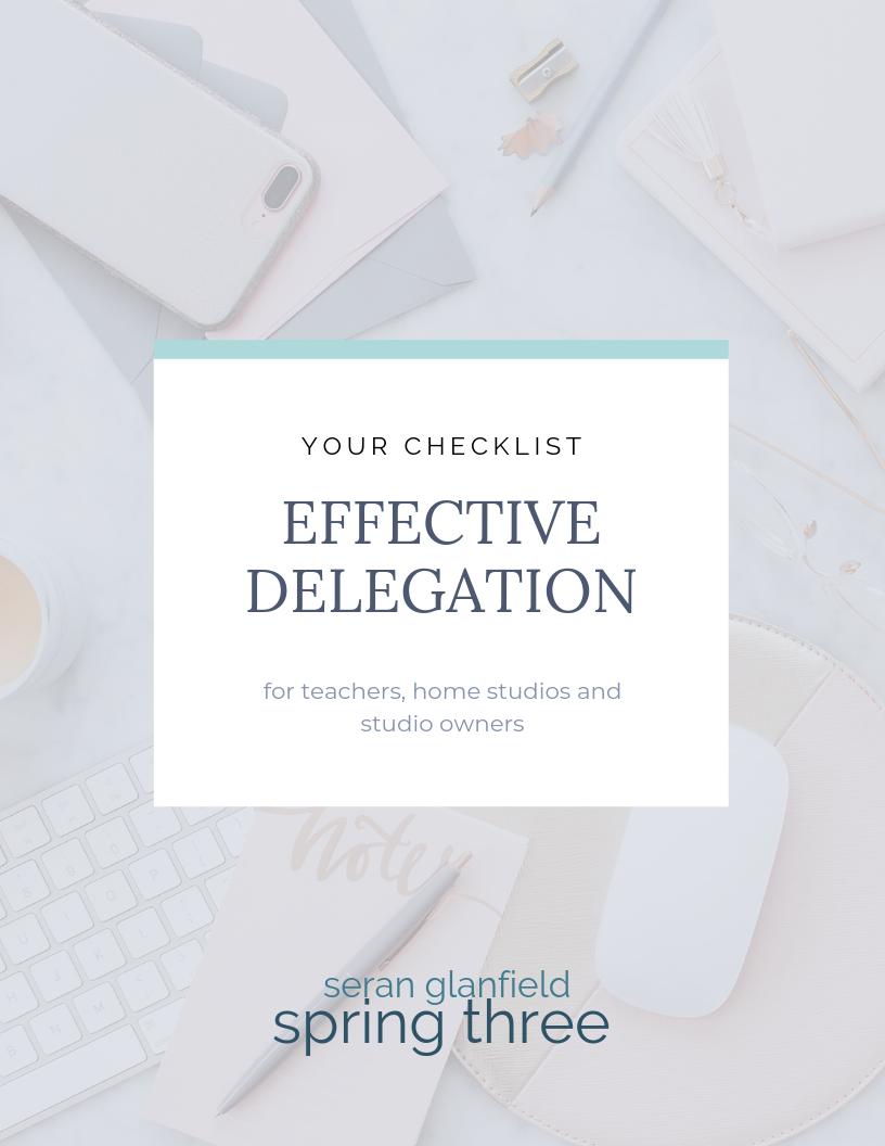 Spring Three Effective Delegation