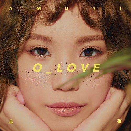 2017 呂薔Amuyi - O_LOVE.jpg
