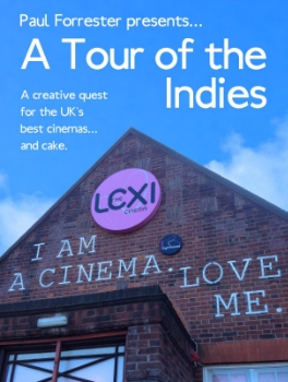 Cover design for  A Tour of the Indies: A Creative Quest for the UK's Best Cinemas ... and Cake  by Paul Forrester