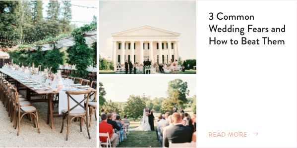 3 Common Wedding Fears and How to Beat Them