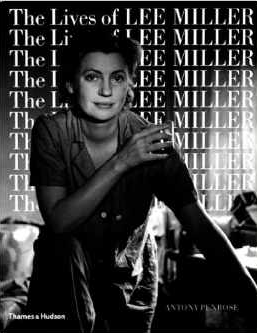 The Lives of Lee Miller by Antony Penrose $25