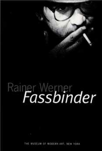 Rainer Werner Fassbinder (Museum of Modern Art) $9
