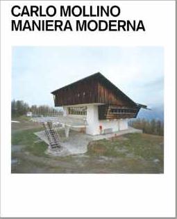 Carlo Mollino: Maniera Moderna $40