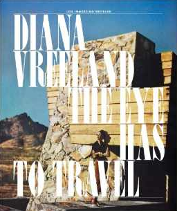 Diana Vreeland The Eye Has To Travel Book $38