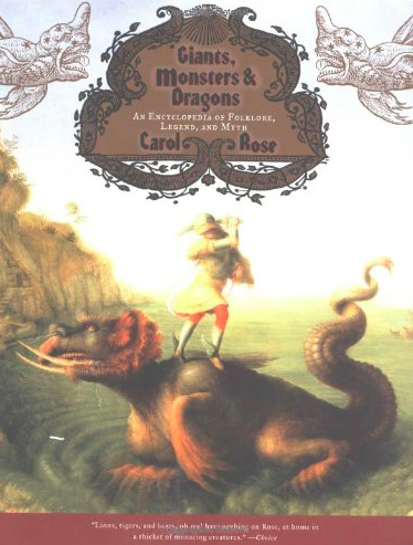 Giants, Monsters, and Dragons: An Encyclopedia of Folklore, Legend, and Myth $18