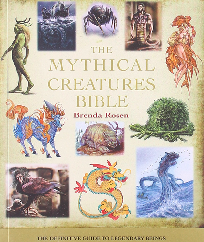 The Mythical Creatures Bible: The Definitive Guide to Legendary Beings $10