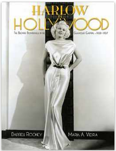 Harlow in Hollywood: The Blonde Bombshell in the Glamour Capital, 1928-1937 $36