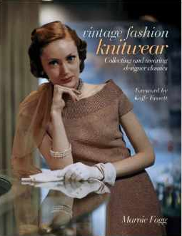 Vintage Fashion: Knitwear: Collecting and Wearing Designer Classics (Vintage Fashion Series) $23.66