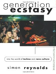 Generation Ecstasy: Into the World of Techno and Rave Culture $37