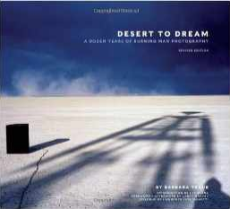 Desert to Dream: A Dozen Years of Burning Man Photography, Revised Edition $22.58