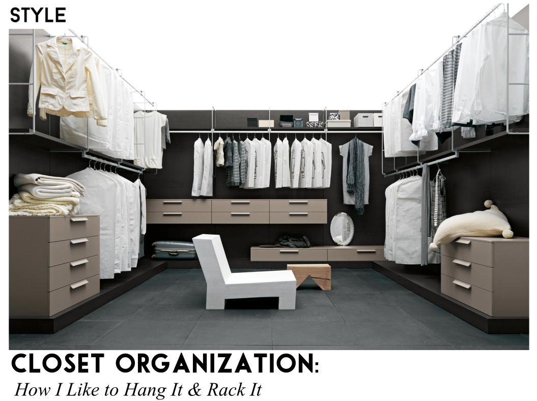 Closet Organization Hangers Sally Lyndley Fashion Stylist