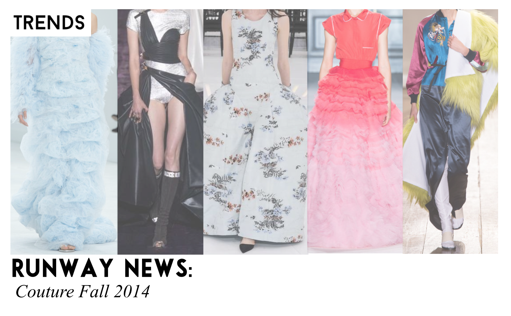 Runway News Couture Fall 2014