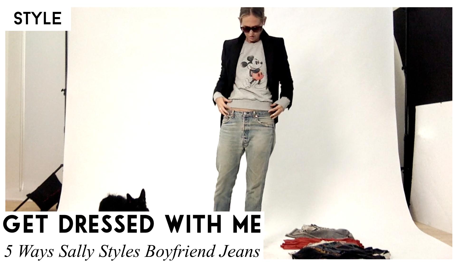 Get Dressed With Me: Boyfriend Jeans Sally Lyndley