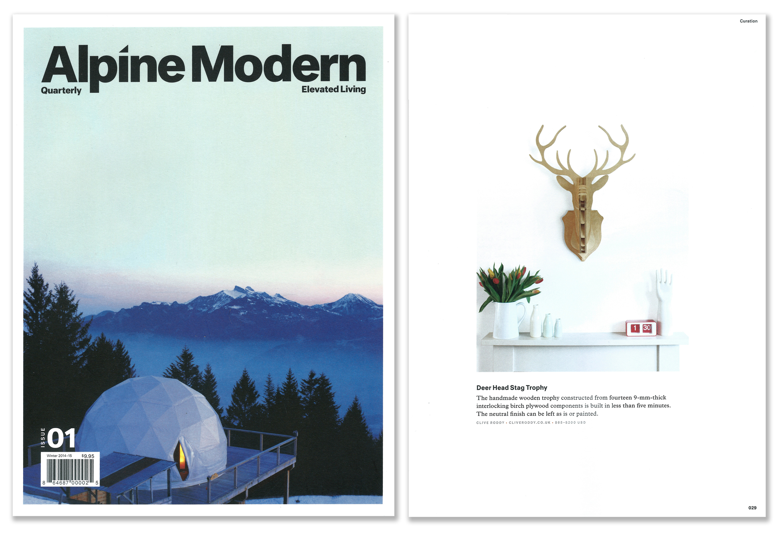 'Large Stag' featured in the first ever issue of the quarterly publication 'Alpine Modern'. Published in 2014-15. USA.
