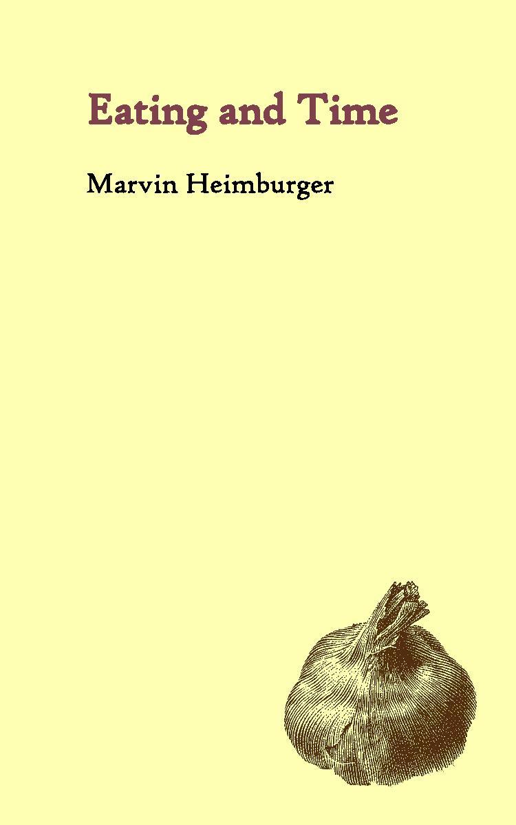 EatingandTimebyMarvinHeimburger-page-003.jpg