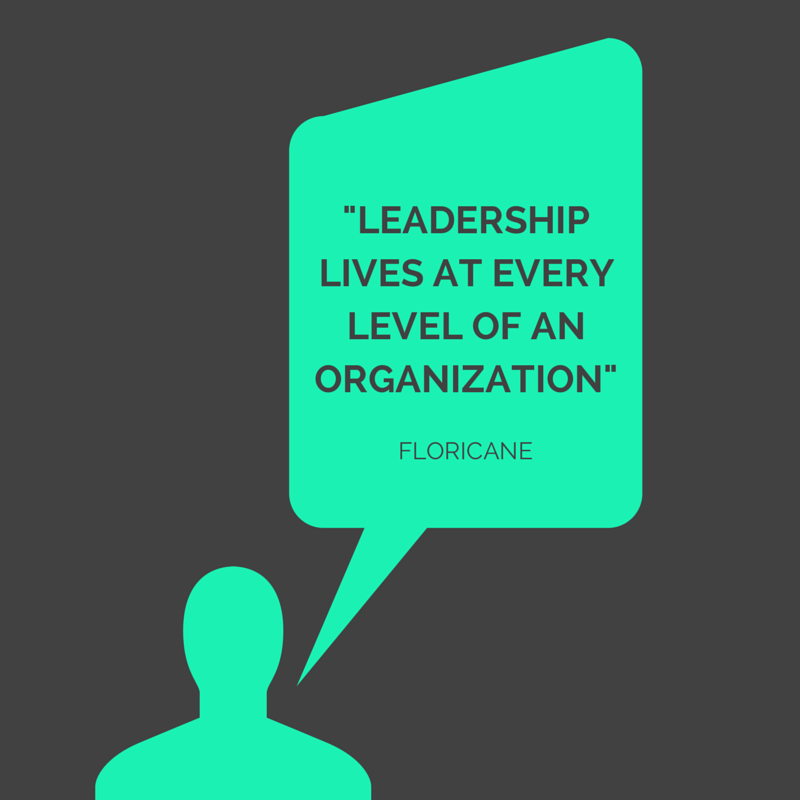 Leadership Lives at Every Level