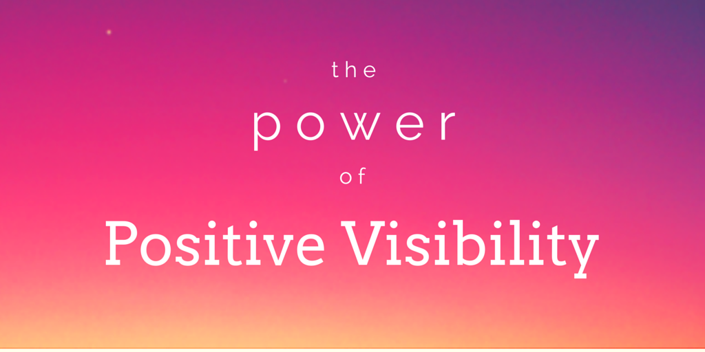 The Power of Positive Visibility Floricane