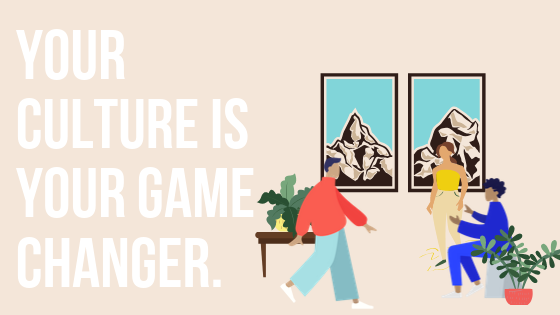 your culture is your game changer.png