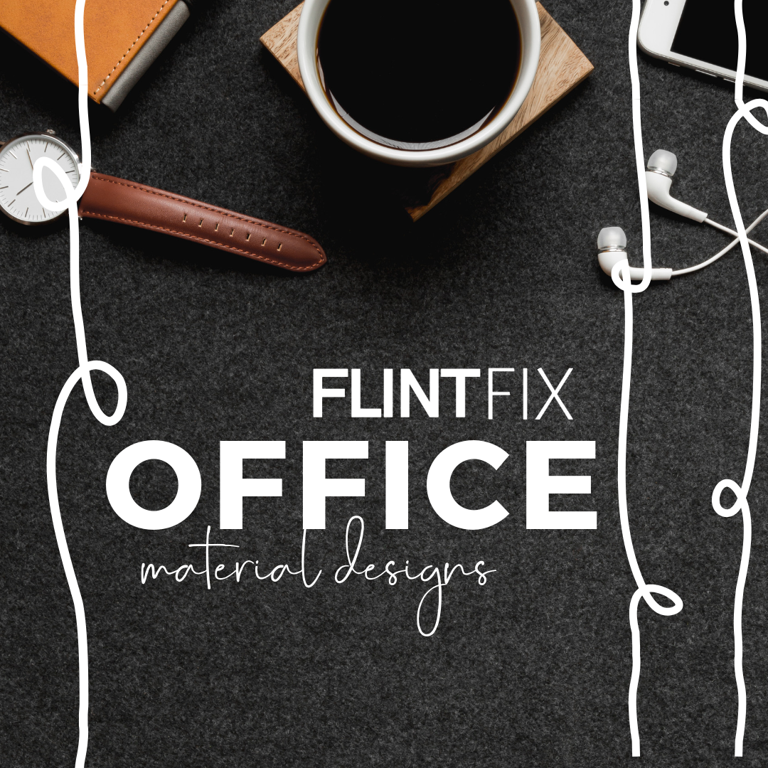 Flint Fix Office Material Designs