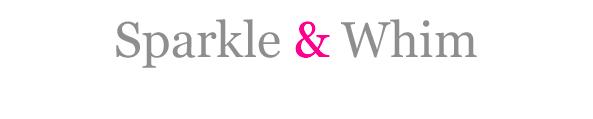 What Sparkles Now. Tis the Season!  By Sparkle & Whim