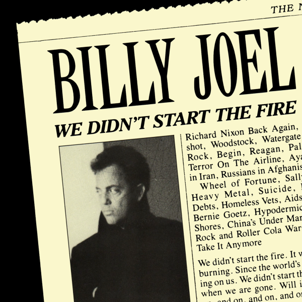 billyjoel_wedidntstartthefires_3jdo (1).jpg