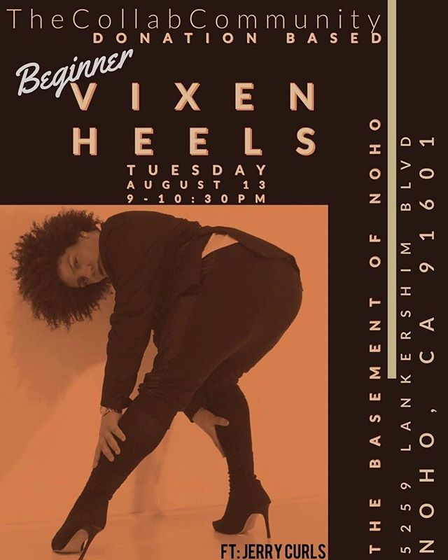 """Our homies @thecollabcommunity have another dope DONATION BASED class! Bring your heels and that SASS honey and take BEG VIXEN HEELS YAAAAASSSSSSSS 🙌🏿💃🏿😘 . . . @jerrycurlspaulino: """"Tuesday I'll be teaching my first Vixen Heels class in LOS ANGELES at @basementofnoho !!! With the help of @thecollabcommunity class is FREE, but donations are well appreciated! I can't wait to dance with you LOS ANGELES! Please help me spread the word and the flier by either reposting or tagging an LA dancer(s). Let's get it Vixens! #vixenheelsla #vixenheels #heelswithjerrycurls #heels #dance #class #basementofnoho #jerrycurlschoreo #la #losnangeles #ladance #ladancers"""""""