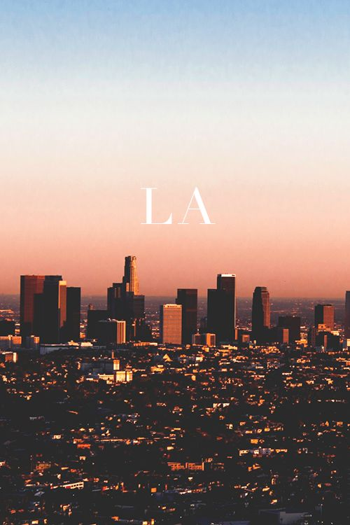 Los Angeles skyline. Blog post about LA. Los Angeles inspiration and mood.
