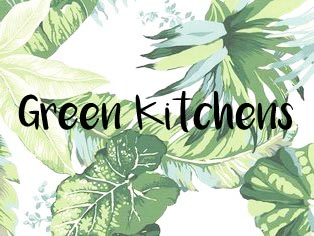 Monday Mood Green Kitchens fayelessler.com Faye Lessler sustainable living
