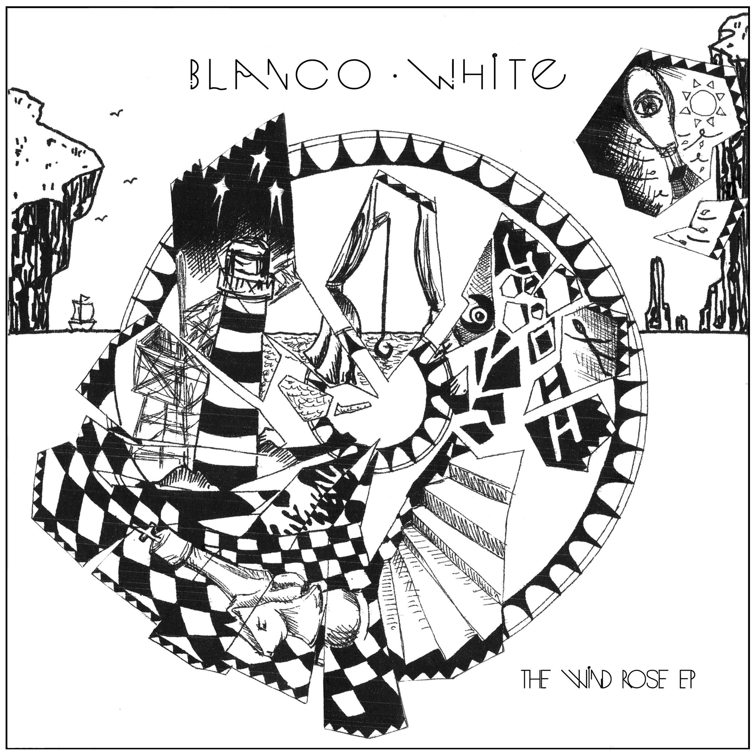 BLANCO WHITE -THE WIND ROSE