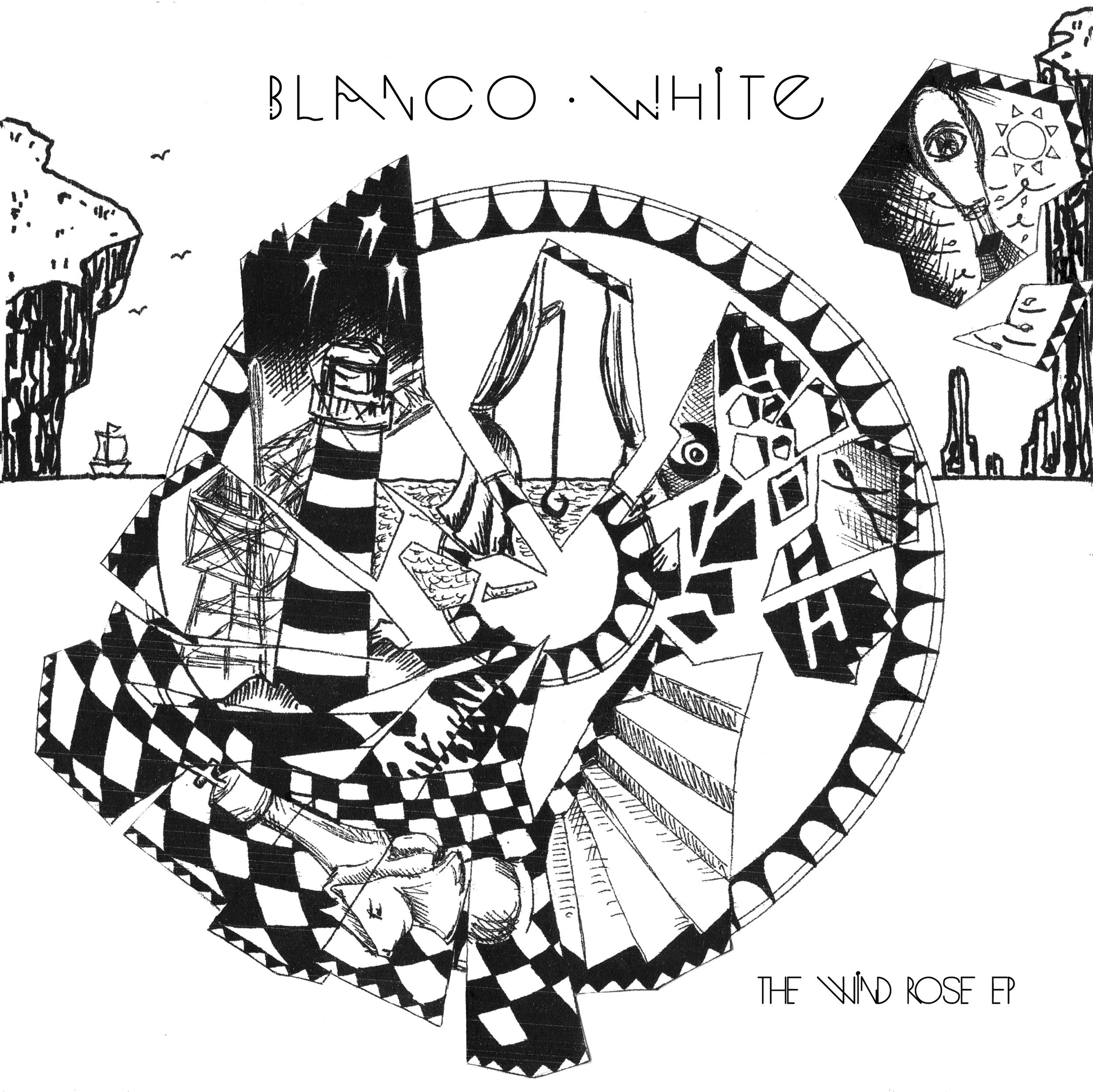 BLANCO WHITE - THE WIND ROSE EP