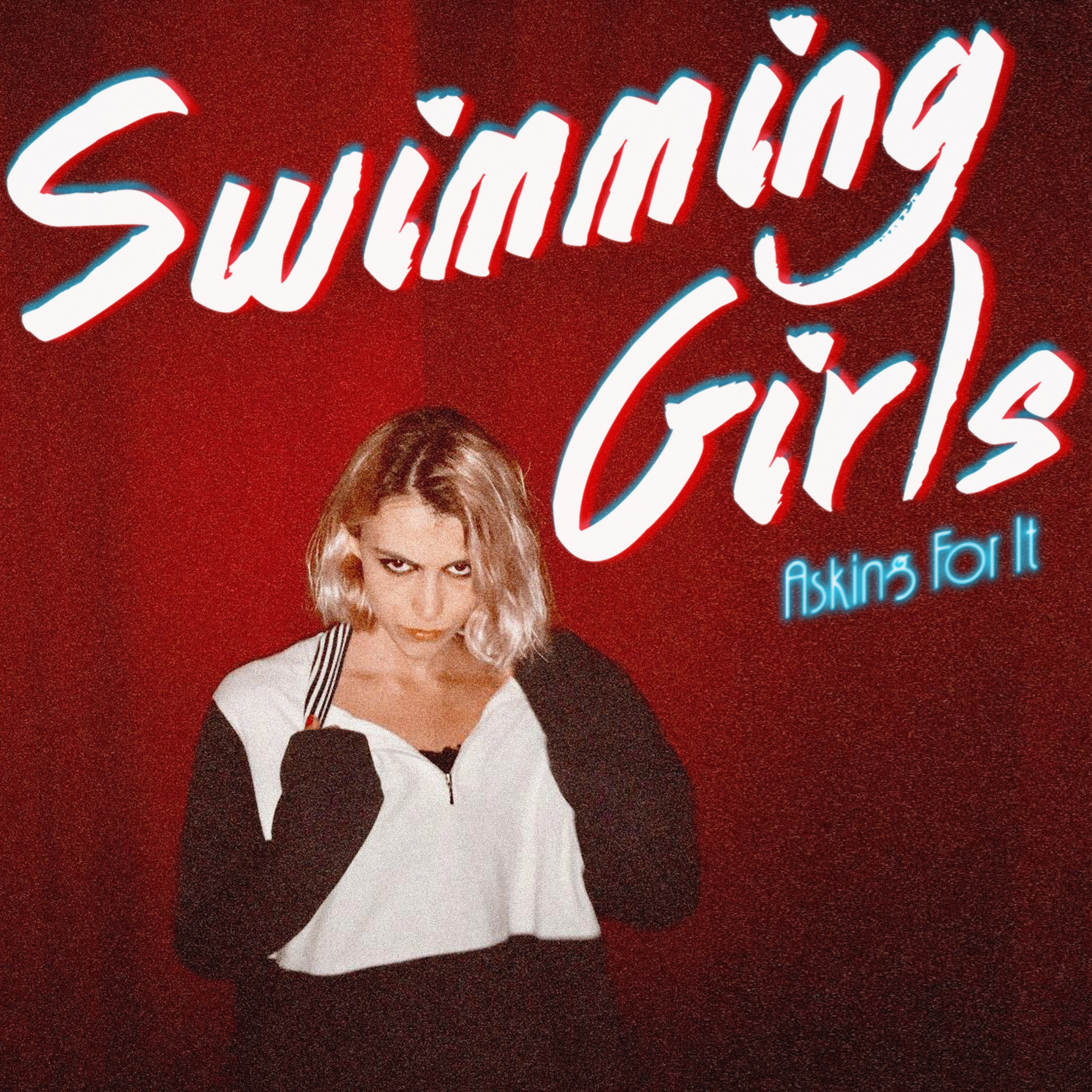 SWIMMING GIRLS - ASKING FOR IT