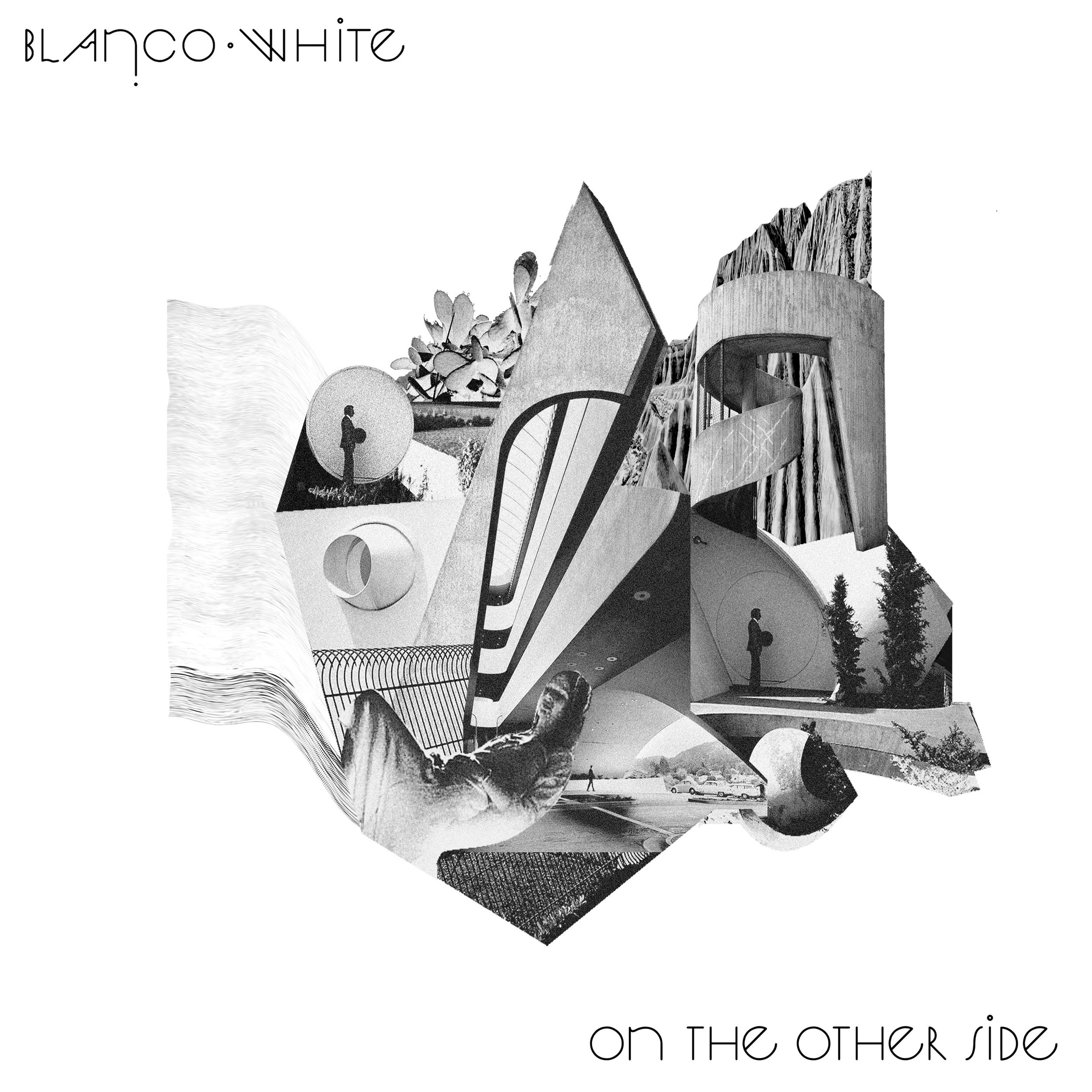 BLANCO WHITE - ON THE OTHER SIDE