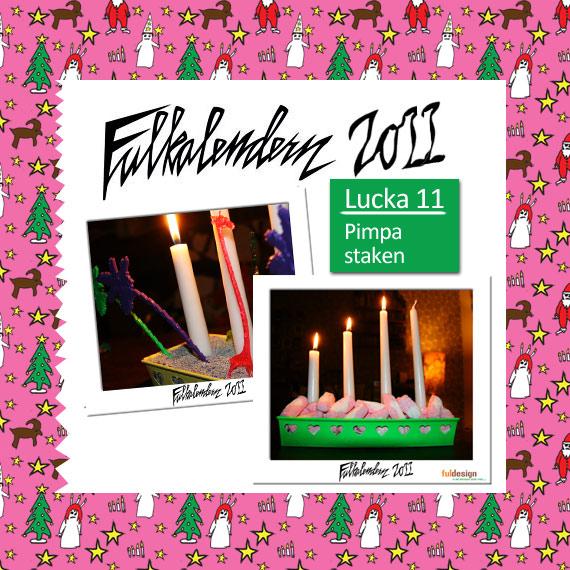 Lucka 11 Adventpimpning